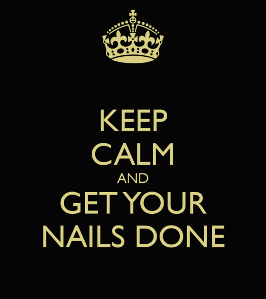 http://www.keepcalm-o-matic.co.uk/p/keep-calm-and-get-your-nails-done-52/